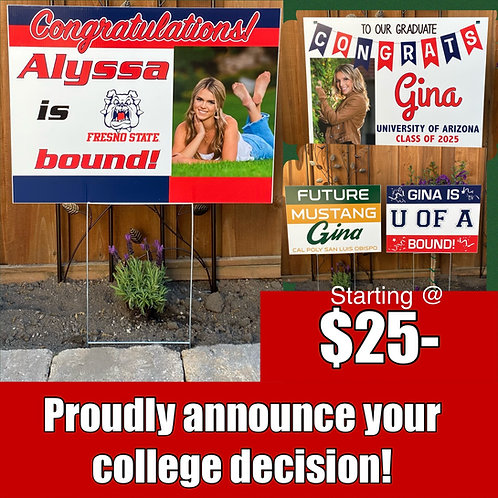 College announcement yard sign