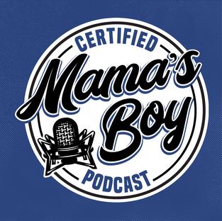 Certified Mama's Boy