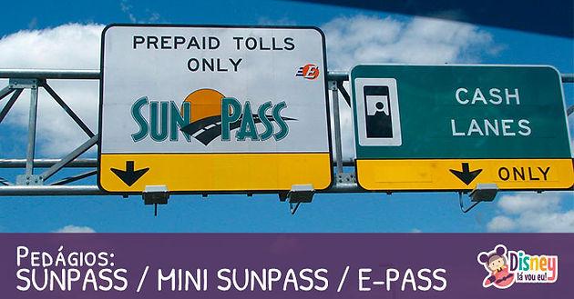 Pedágios: SUNPASS / MINI SUNPASS / E-PASS