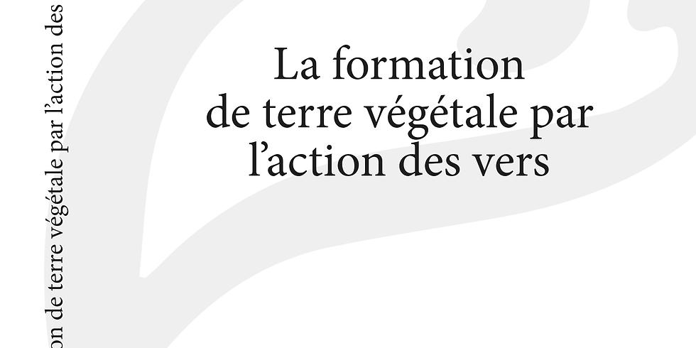 Sur France Inter, Discussion sur Charles Darwin, La formation de terre végétale par l'action des vers