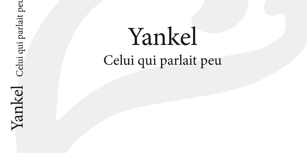 Yankel. Celui qui parlait peu - au M.A.H.J. en septembre