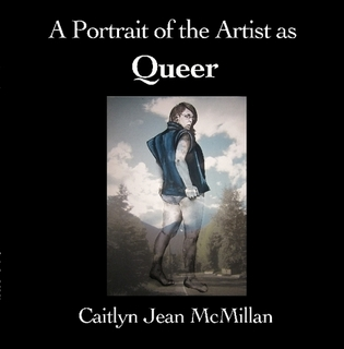 A Portrait of the Artist as Queer