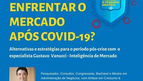 Como Enfrentar o Mercado após COVID-19? Alternativas e Estratégias para o período pós-crise