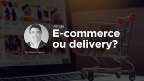 E-commerce ou delivery, o que implementar em um supermercado?
