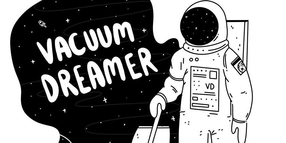 Vacuum Dreamer Single Launch