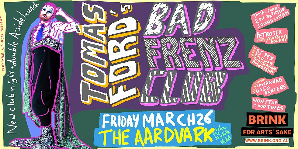 Tomas Ford's Bad Frenz Club