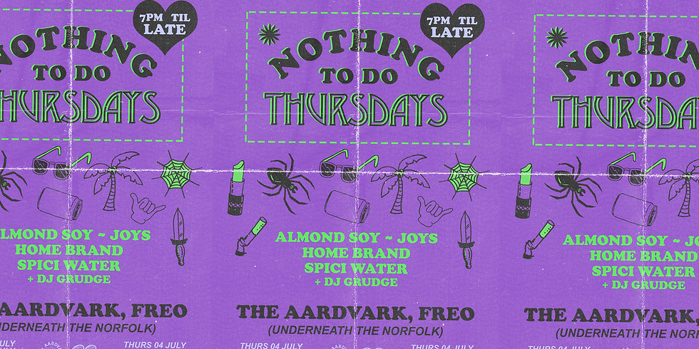 Nothing To Do Thursdays ft. Almond Soy