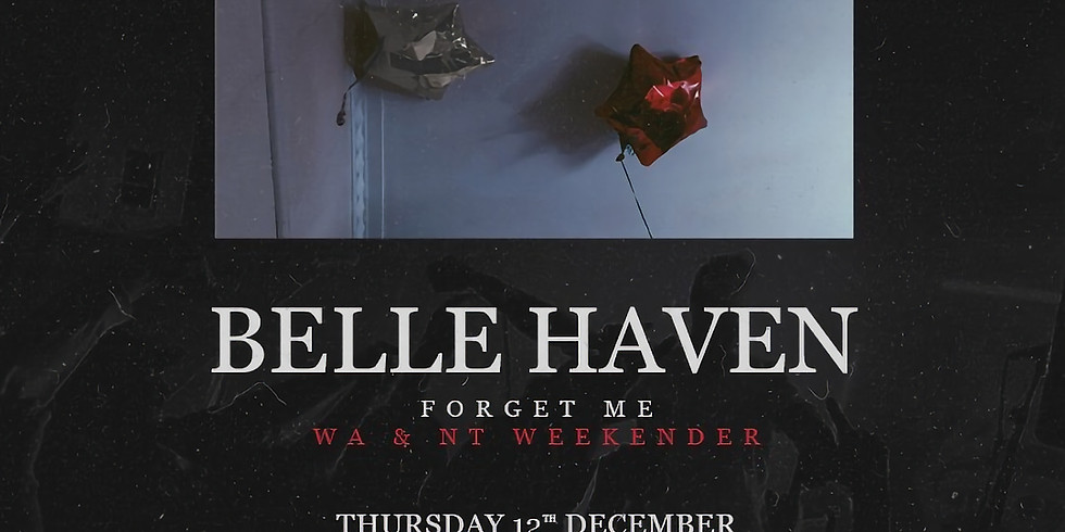 Belle Haven 'Forget Me' Tour