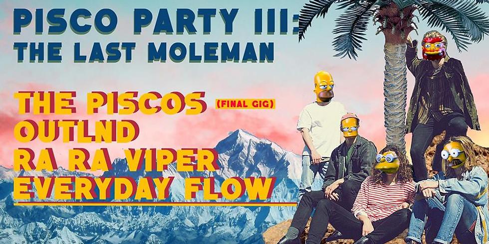 Pisco Party III: The Last Moleman