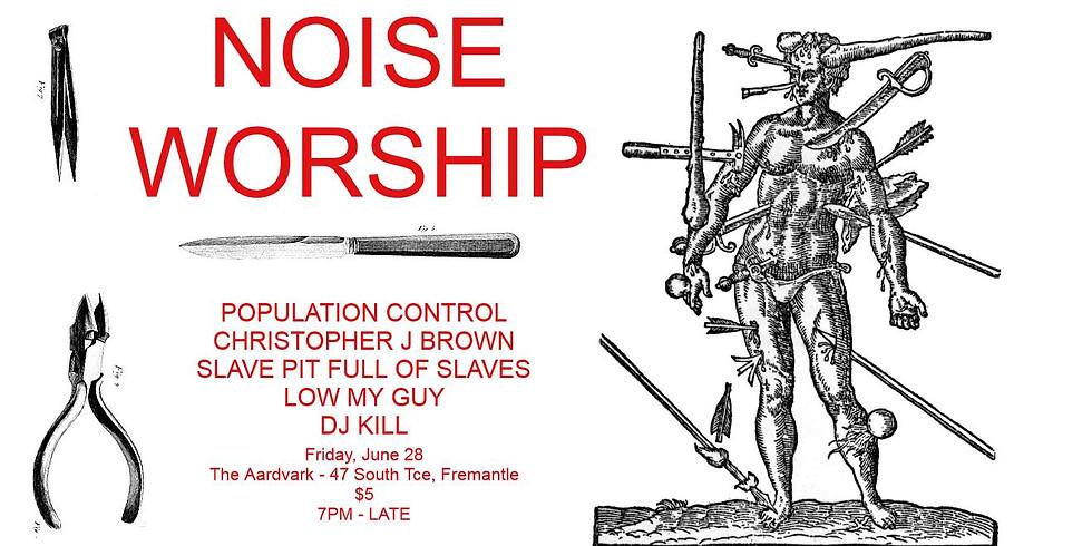 Noise Worship