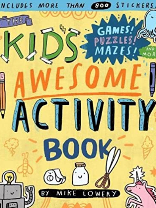 Kid's Awesome Activity Book By Mike Lowery