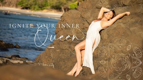 Ignite Your Inner Queen