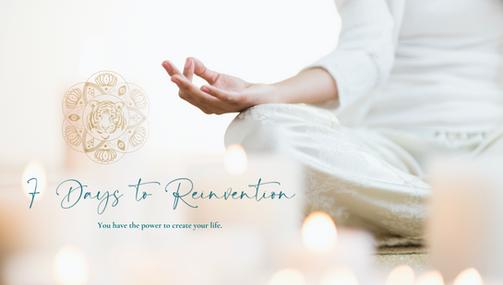 7 Days to Reinvention