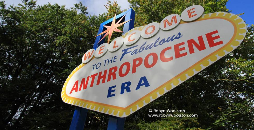 Welome to the Anthropocene 1200 2.jpg