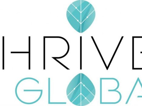 Personal Interview for Huffington's ThriveGlobal