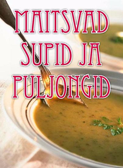 Maitsvad supid ja puljongid