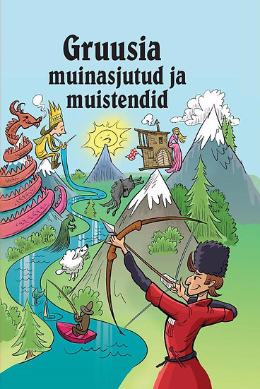 Gruusia muinasjutud ja muistendid