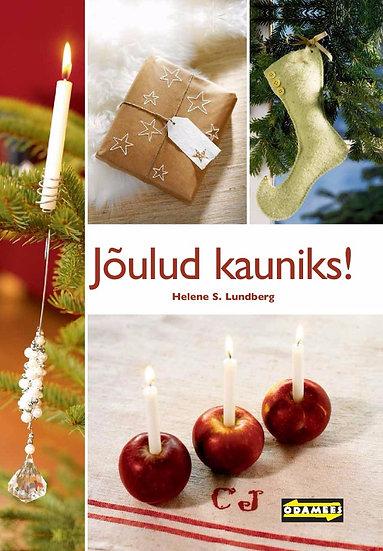 Jõulud kauniks!