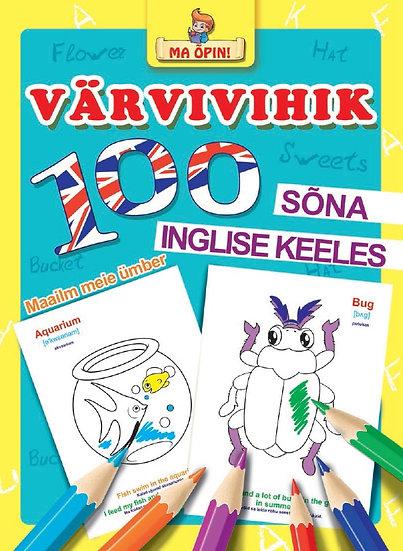 100 sõna inglise keeles. Maailm meie ümber. Ma õpin!