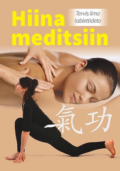 Hiina meditsiin. Tervis ilma tablettideta