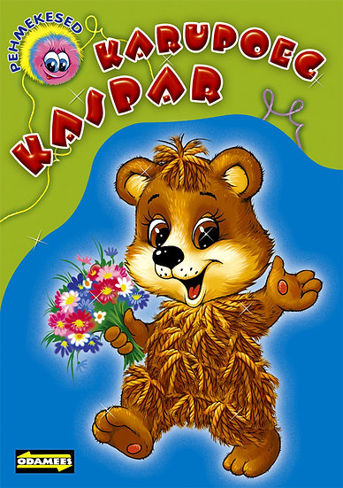 Karupoeg Kaspar. Pehmekesed