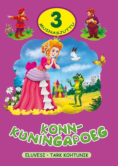 Konn-kuningapoeg. 3 muinasjuttu