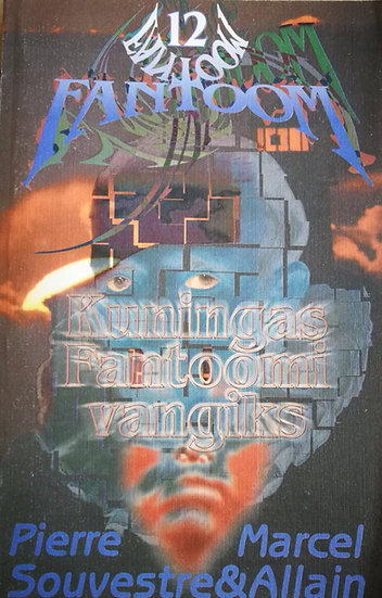 Kuningas Fantoomi vangiks. Fantoom 12