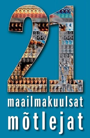21 maailmakuulsat mõtlejat