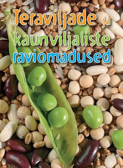 Teraviljade ja kaunviljaliste raviomadused
