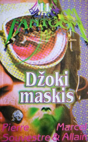 Džoki maskis. Fantoom 11