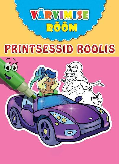 Printsessid roolis. Värvimise rõõm