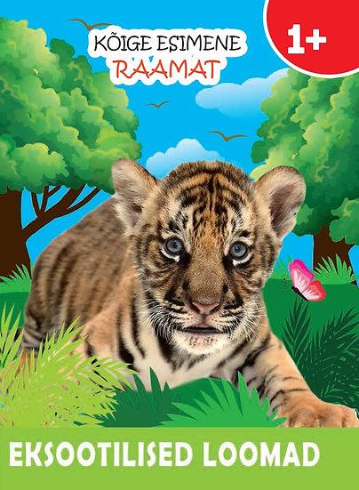 Eksootilised loomad. Kõige esimene raamat