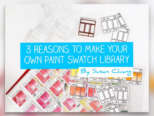 3 Reasons To Make Your Own Paint Swatch Library