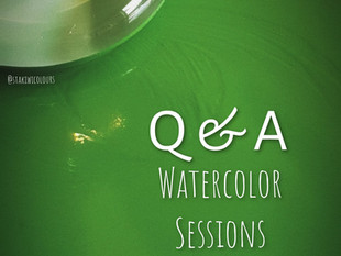 Q & A Watercolor Sessions