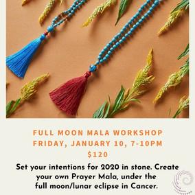 FULL MOON MALA WORKSHOP Friday, JANUARY