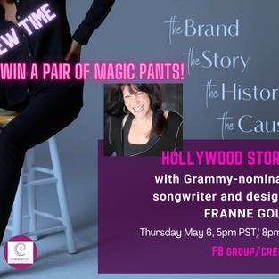 Thursday May 6, 5PM PT Franne Golde