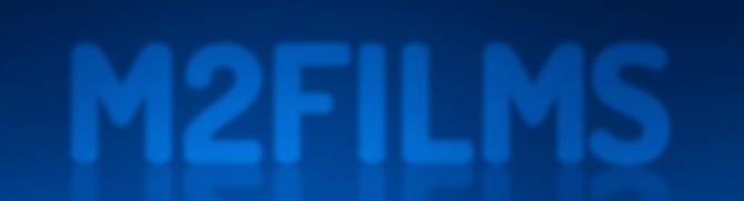 M2 Films Acquisitions