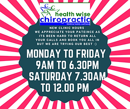 New Opening Hours Health Wise Chiropract
