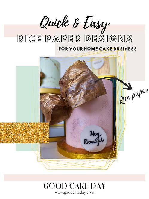 Quick & Easy Rice Paper Designs