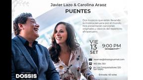 "Javier Lazo & Carolina Araoz presentan ""Puentes"""