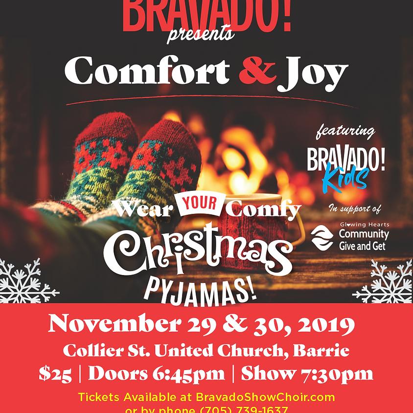 "Bravado! presents ""Comfort & Joy"""