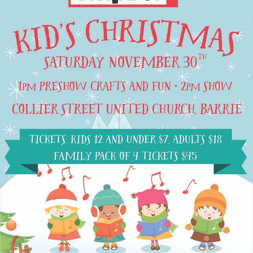 Bravado! presents A Kid's Christmas! - Kid's Matinee