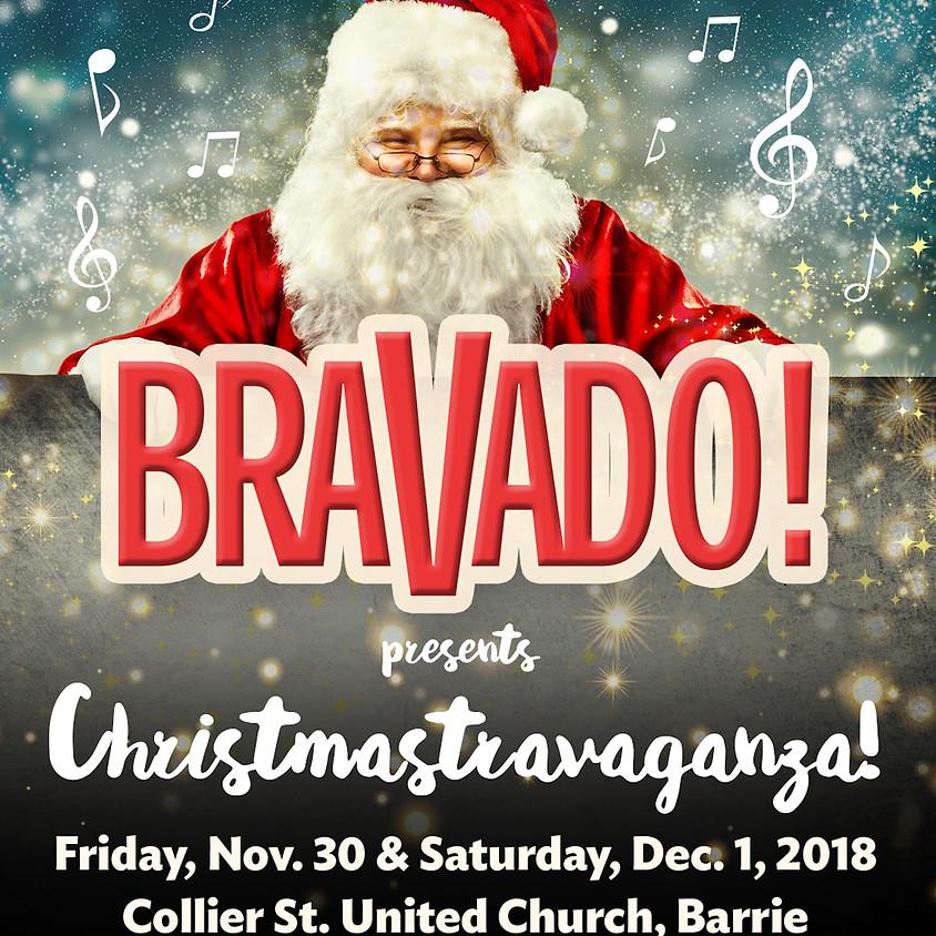 Bravado's Christmastravaganza!