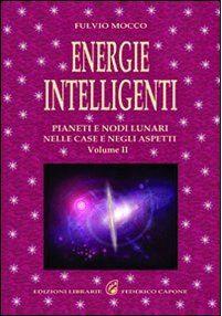 ENERIGIE INTELLIGENTI- VOL.2. Fulvio Mocco
