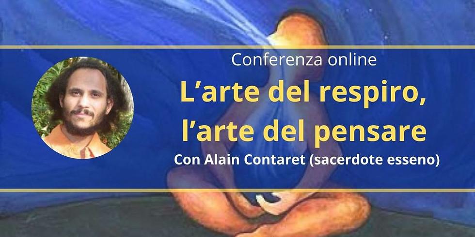 L'ARTE DEL RESPIRO, L'ARTE DEL PENSARE. Live Facebook con Alain Contaret