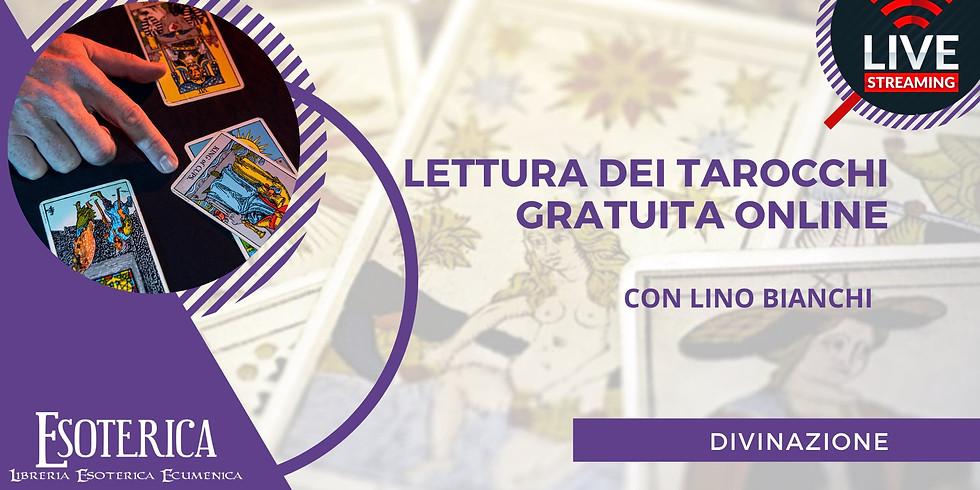 LETTURA DEI TAROCCHI E ASTROLOGIA PER TUTTI. Fai la tua domanda Live su Facebook a Lino Bianchi