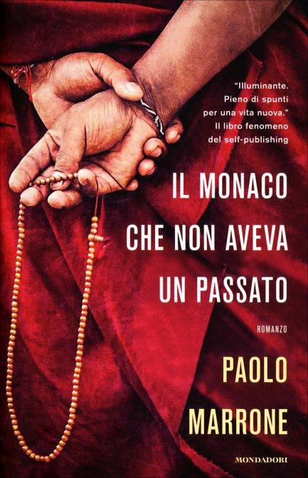IL MONACO CHE NON AVEVA UN PASSATO. Paolo Marrone