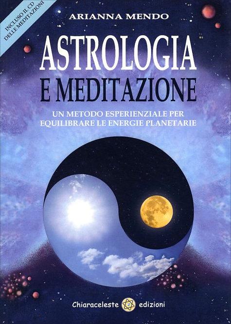 ASTROLOGIA E MEDITAZIONE. Arianna Mendo