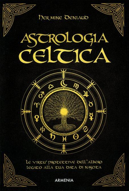 ASTROLOGIA CELTICA. Hermine Deniaud