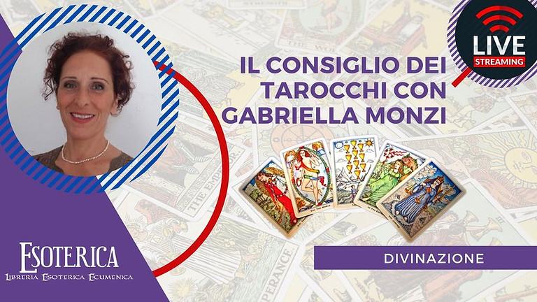 IL CONSIGLIO DEI TAROCCHI DI AGOSTO. Live Fcebook con Gabriella Monzi